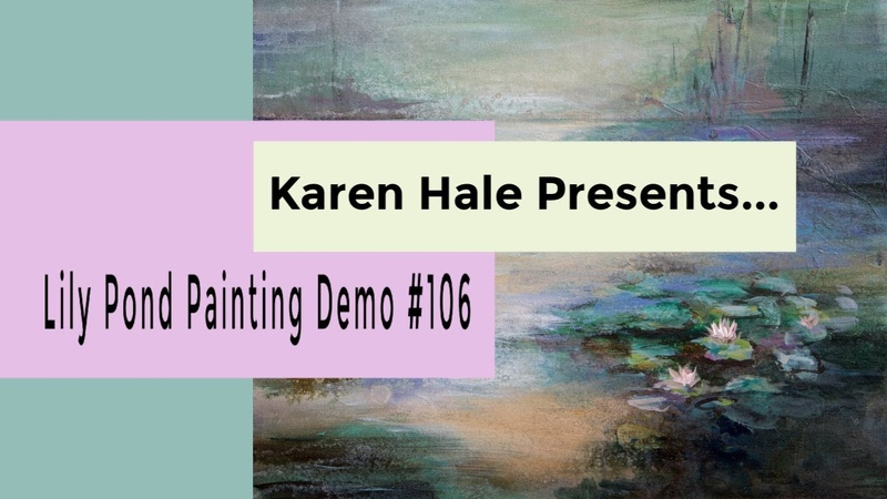 Art Demonstration of a Lily Pond in Acrylic Paint 106