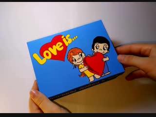 """100 причин любви""""love is..."""""""