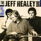 The Jeff Healey Band альбом See the Light