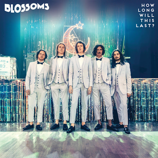 Blossoms album How Long Will This Last? (Single Mix)