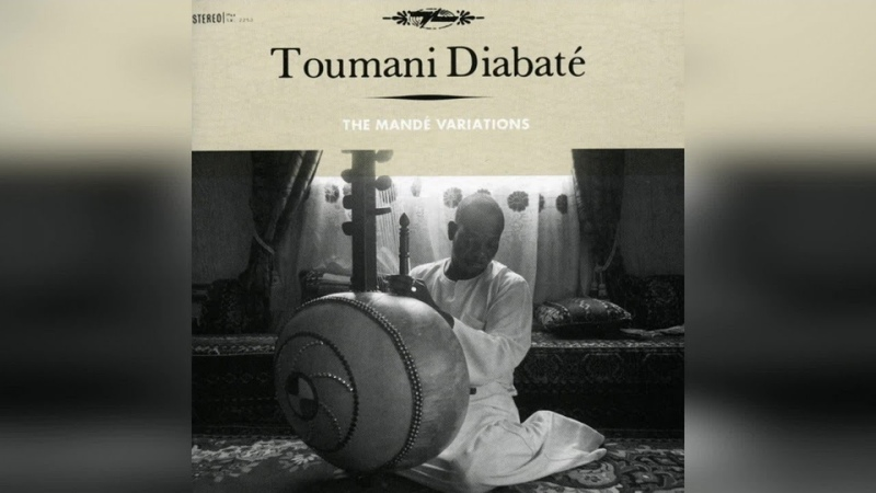 Toumani Diabaté The Mande Variations Full Album