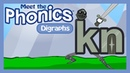 Meet the Phonics Digraphs kn