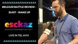 ESCKAZ in Tel Aviv Belgium battle review - Eliot - Wake Up (English)