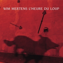 Wim Mertens альбом L'heure du loup
