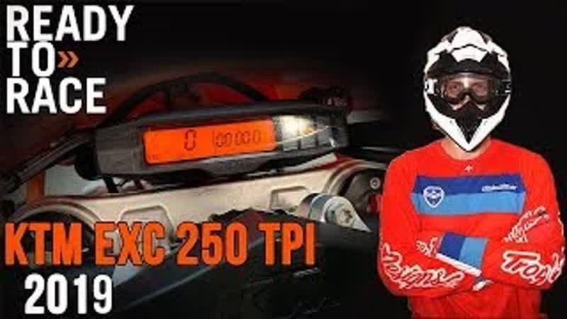 Собираем новый KTM EXC 250 TPI 2019