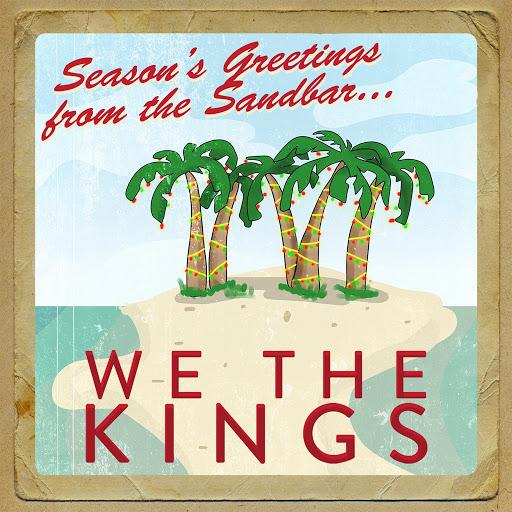 We The Kings альбом Seasons Greetings from the Sandbar