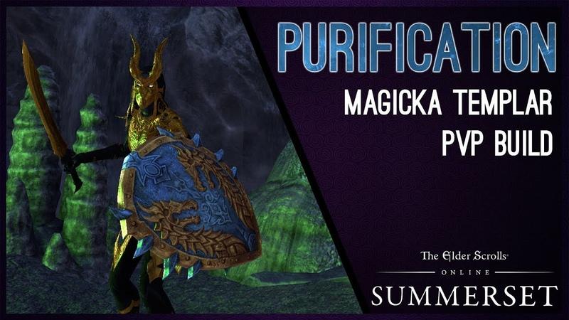 Magicka Templar Build PvP Purification - Summerset Chapter ESO