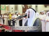 Emotional recitation by Mishary Rashid Al Afasy (