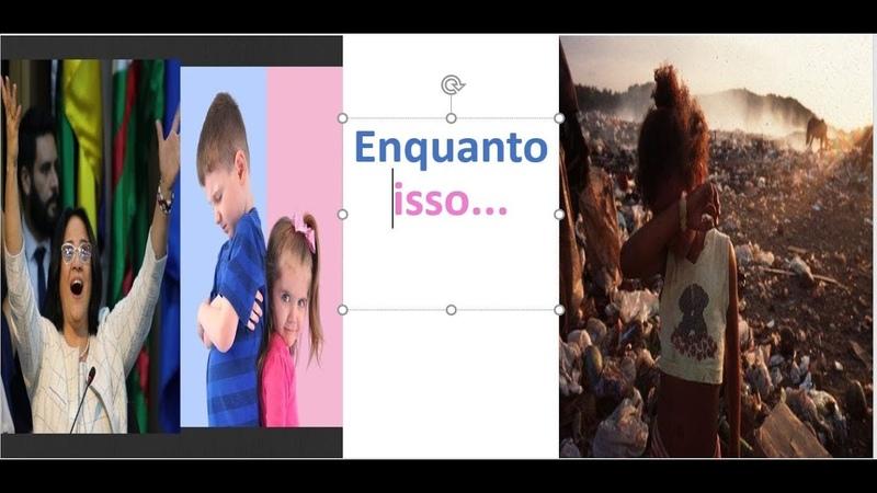 A infantilização da política, enquanto isso no Brasil Real....
