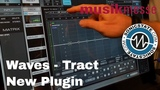 MESSE 18 Waves Tract - New Plugin!