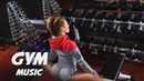 La Mejor Musica para Entrenar en el GYM 2019 💊 Lo Mas Nuevo Música Electronica 💊 Workout Music 72