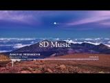 8D MUSIC Arctic Monkeys - Do I wanna Know
