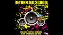 Evsolum - Return Old School 90-2000 Vol 2 Continuous Mix