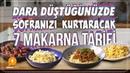 Dara Düştüğünüzde Sofranızı Kurtaracak 7 Makarna Tarifi Pratik Yemek Tarifleri