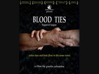 Кровные узы _ Legami di sangue (2009) Италия