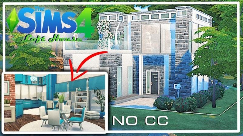 LOFT HOUSE   NO CC  ►СТРОИТЕЛЬСТВО В THE SIMS 4