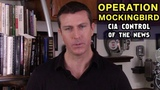 Operation Mockingbird CIA Control of Mainstream Media - The Full Story