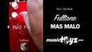 Fulltone Mas Malo Overdrive Fuzz Distortion Guitar Pedal