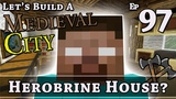 How To Build A Medieval City E97 Herobrine House Minecraft Z One N Only