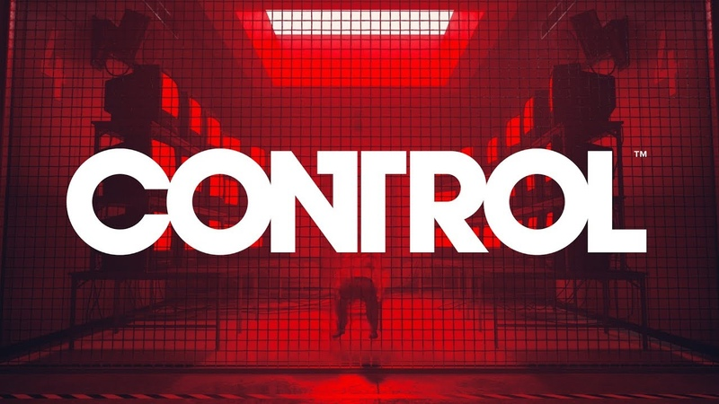 Control - Gameplay Trailer - Out on 27082019 (PEGI)