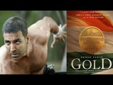 GOLD - THE DREAM THAT UNITED OUR NATION MOVIE TRAILERS AKSHAY KUMAR
