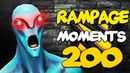 Dota 2 Rampage Moments SPECIAL EP 200 Best of EP 175 199