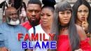 FAMILY BLAME SEASON 1 - JERRY WILLIAMS (NEW) 2018 TRENDING NIGERIAN NOLLYWOOD MOVIE  FULL HD