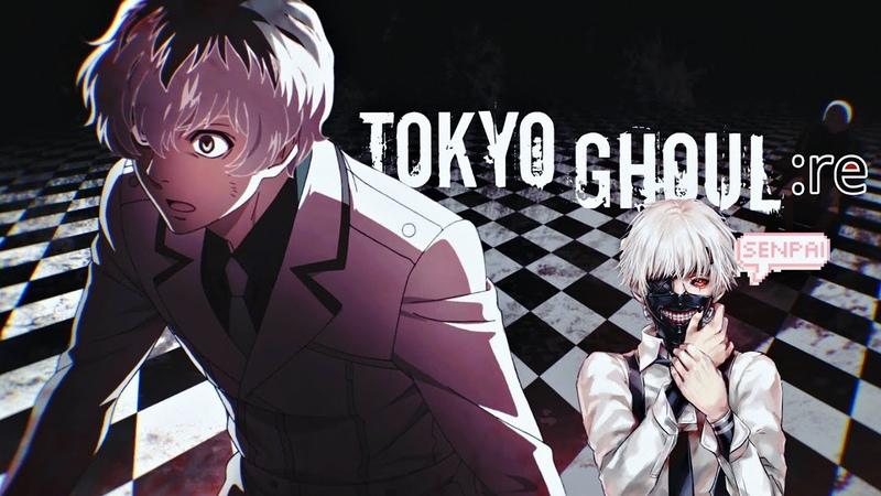 「AMV」Tokyo Ghoul:Re Season 3 - Blood