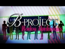B Project Kodou Ambitious rus sub full