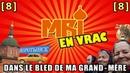 MRI VRAC 8 - DANS LE BLED DE MA GRAND-MÈRE