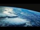Земля, вид из космоса (с записью голоса космонавта Влади́мира Васи́льевича Ковалёнка)
