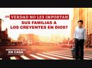 Película evangélica Reeducación roja en casa Escena 4 - ¿De verdad no les importan sus familias a los creyentes en Dios