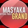Masyaka Grand [OFFICIAL PUBLIC]