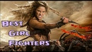 Best Girl Fighters Movies and T V