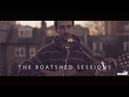 Buriers - Dim Half Light | The Boatshed Sessions (15 Part 2) HD