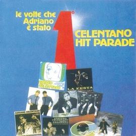 Adriano Celentano альбом Celentano Hit Parade / Le Volte Che Adriano E' Stato Primo