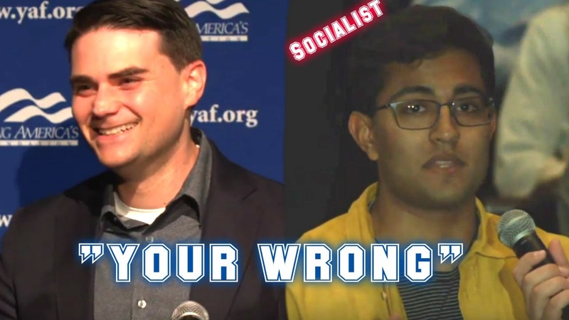 Ben Shapiro SCHOOLS Socialist Student who thinks Ben IS WRONG! 2019 THUGLIFE
