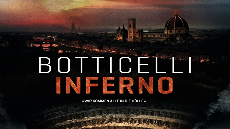 Боттичелли - Инферно / Botticelli - Inferno (2016) Nexo Digital