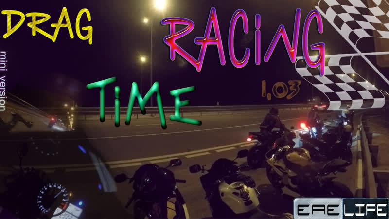 Drag Racing Time 1 03 full version on YouTube channel EAE life