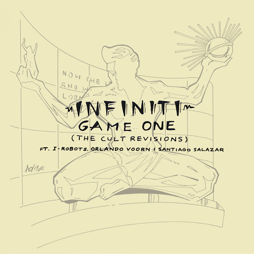 Infiniti альбом Game One (The Cult Revisions Feat. I-Robots, Orlando Voorn & Santiago Salazar)