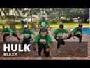 HULK by Blaxx Zumba® Soca Kramer Pastrana