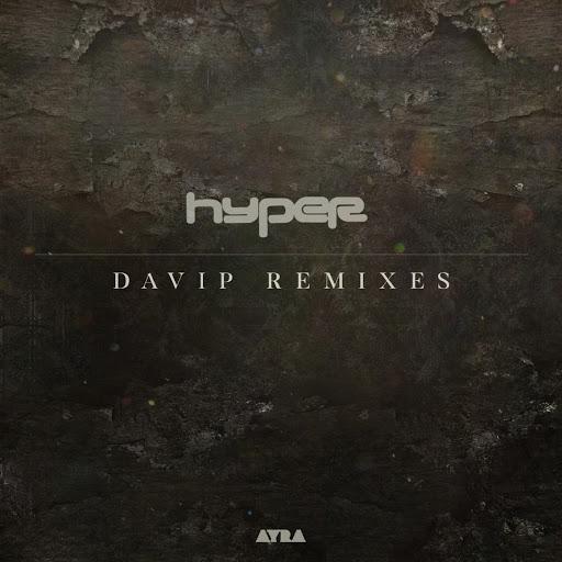 Hyper альбом Davip Remixes