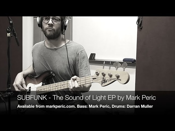 SUBFUNK - The Sound of Light EP by Mark Peric