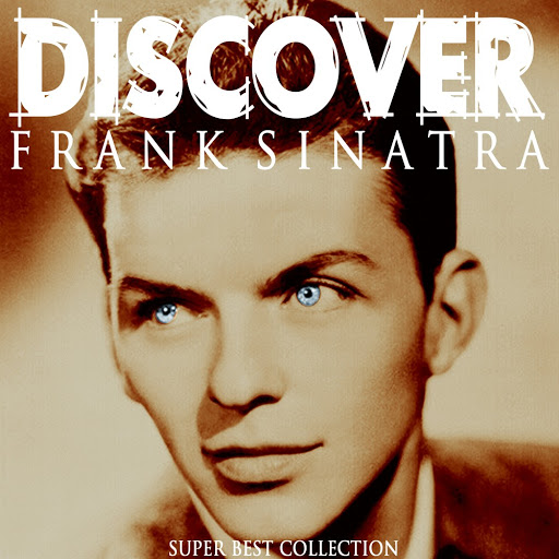 Frank Sinatra альбом Discover (Super Best Collection)