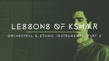 Lessons of KSHMR Orchestral and Ethnic Instruments Part 2