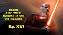 Star Wars KotOR Ep. XVI Революционеры и пленники