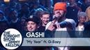GASHI feat. G-Eazy - My Year (The Tonight Show Starring Jimmy Fallon, 2019)