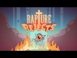 Rapture Rejects Trailer