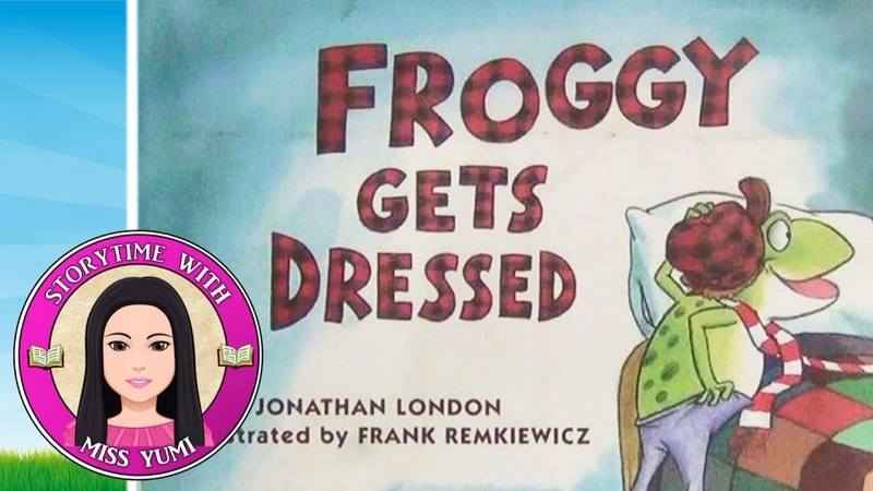 Froggy Gets Dressed by Jonathan London- Stories for Kids - Childrens Books Read Along Aloud