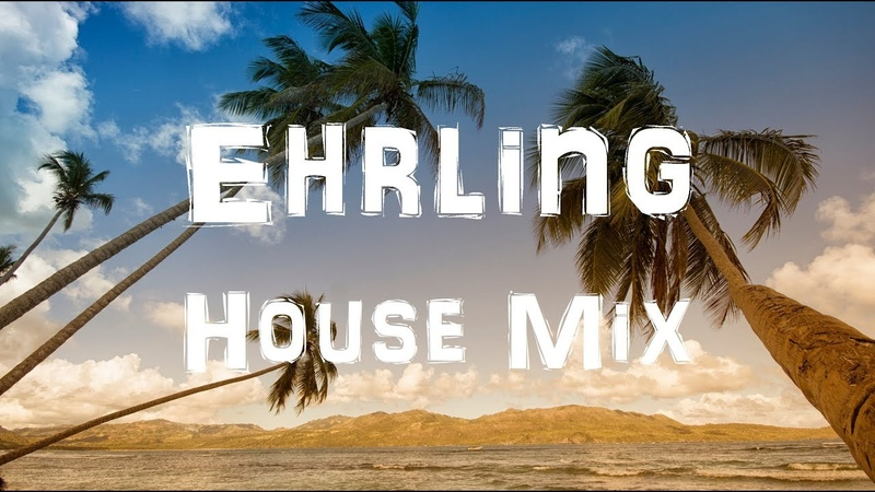 Ehrling Song Compilation Jon Olsson House Mix